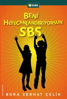 Beni Heyecanlandırıyorsun SBS