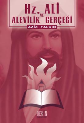 Hz. Ali ve Alevilik Gerçeği