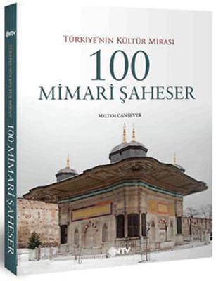 Türkiye'nin Kültür Mimarisi 100 Mimari Şaheser