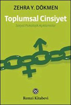 Toplumsal Cinsiyet - Sosyal Psikolojik Açıklamalar