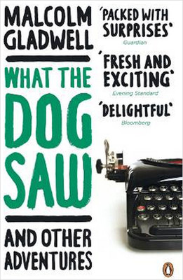 malcolm gladwell what the dog saw essays Gladwell what the dog saw essays, how to do your homework when you are tired, online help for dissertation.