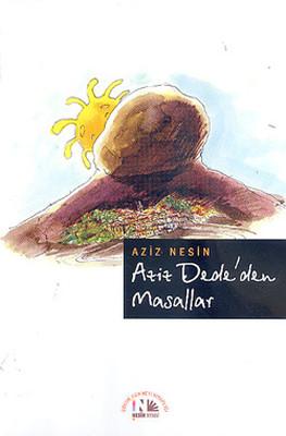 Aziz Dede'den Masallar