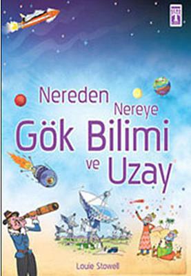 Nereden Nereye - Gök Bilimi ve Uzay