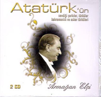 Armağan Elçi - Atatürk'ün Sevdiği Türküler, Şarkılar - 2