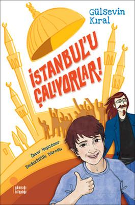 İstanbul'u Çalıyorlar!