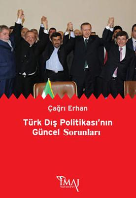 Türk Dış Politikasının Güncel Sorunları