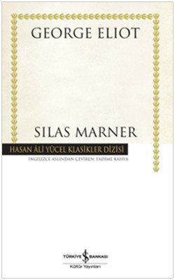 Silas Marner - Hasan Ali Yücel Klasikleri