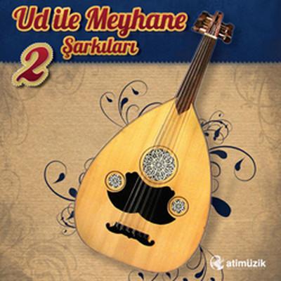 Ud ile Meyhane Şarkıları-2 SERİ