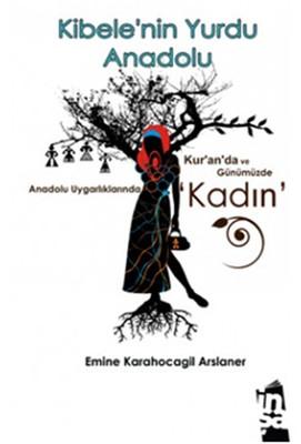 Kibele'nin Yurdu Anadolu