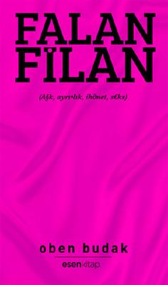 Falan Filan (Aşk, Ayrılık, İhanet, Seks)