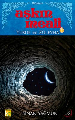 Aşkın Meali 1 - Yusuf ve Züleyha