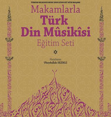 Makamlarla Türk Din Musikisi Eğitim Seti