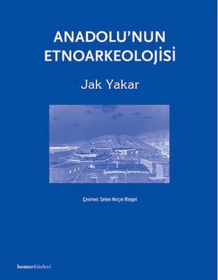 Anadolu'nun Etnoarkeolojisi