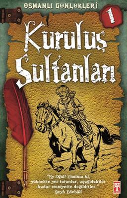 Osmanlı Günlükleri - Kuruluş Sultanları
