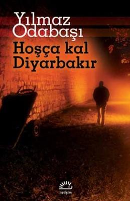 Hoşça Kal Diyarbakır