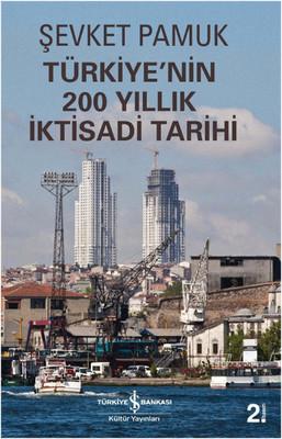 Türkiye'nin 200 Yıllık İktisadi Tarihi