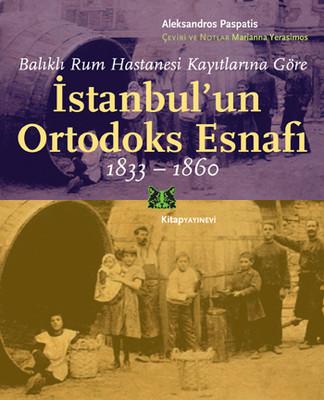 İstanbul'un Ortodoks Esnafı 1833 - 1860