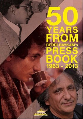 50 Years From Bedri Baykam's Press Book