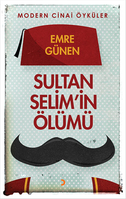 Sultan Selim'in Ölümü