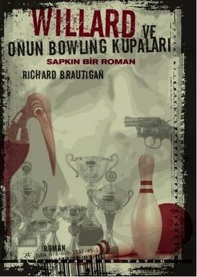 Willard ve Onun Bowling Kupaları - Sapkın Bir Roman