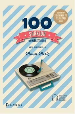 100 Şarkıda Memleket Tarihi