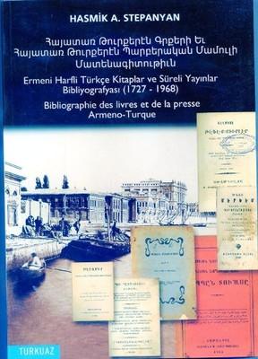 Ermeni Harfli Türkçe Kitaplar ve Süreli Yayınlar Bibliyografyası