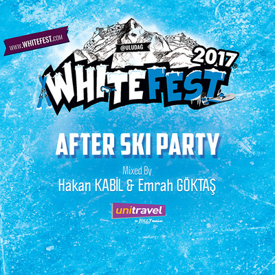 Whitefest  2017 -  After Ski Party by Hakan Kabil & Emrah Göktaş