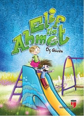 Elif İle Ahmet - Öz Güven