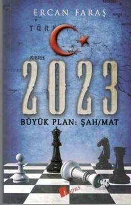 2023-Büyük Plan Şah Mat