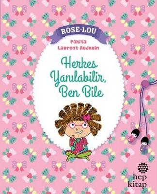 Rose Lou Herkes Yanılabilir, Ben Bile