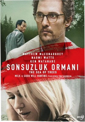 The Sea Of Trees-Sonsuzlık Ormanı