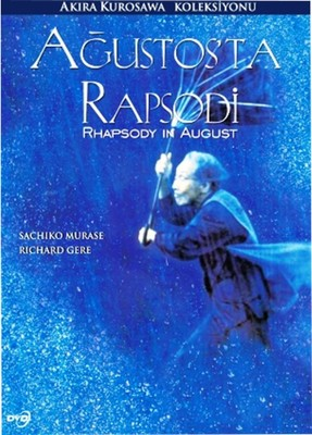 Rhapsody In August - Ağustos'ta Rapsodi