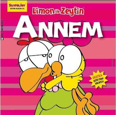 Limon ile Zeytin-Annem