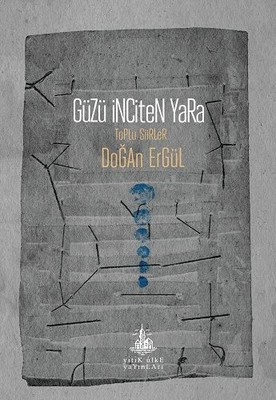 Güzü İnciten Yara
