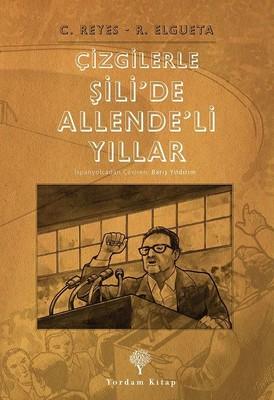 Çizgilerle Şili'de Allende'li Yıllar