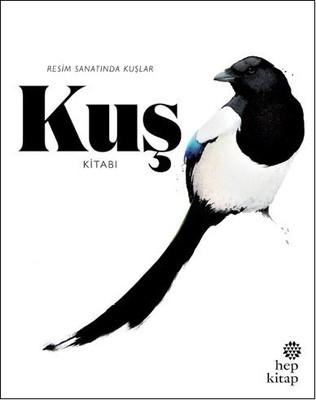 Kuş Kitabı:Resim Sanatında Kuşlar