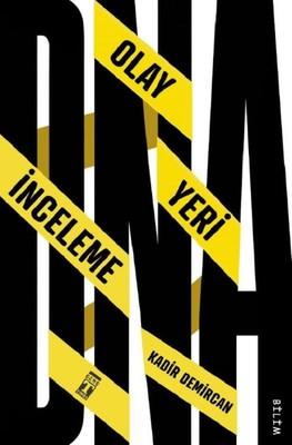 DNA-Olay Yeri İnceleme