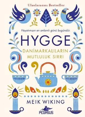 Hygge-Danimarkalıların Mutluluk Sırrı