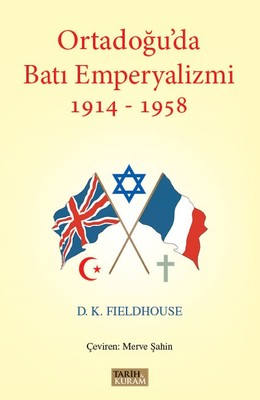 Ortadoğu'da Batı Emperyalizmi 1914-