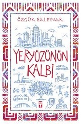 Yeryüzünün Kalbi