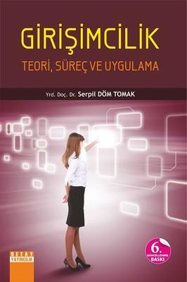 Girişimcilik-Teori, Süreç ve Uygula