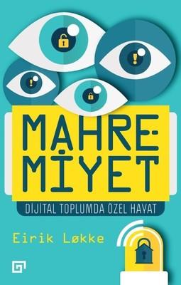 Mahremiyet-Dijital Toplumda Özel Hayat