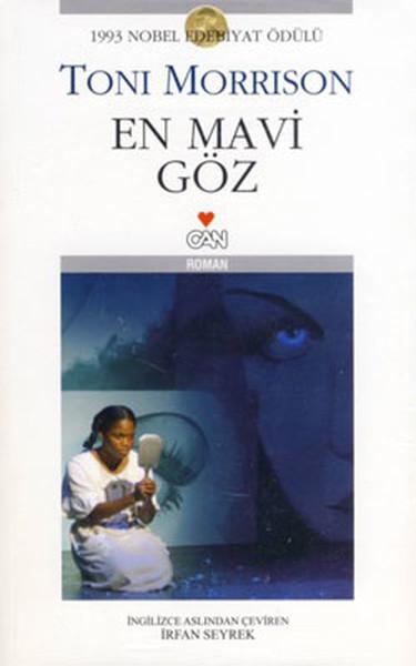 En Mavi Göz, Toni Morrison, Çeviri: İrfan Seyrek, Can Yayınları