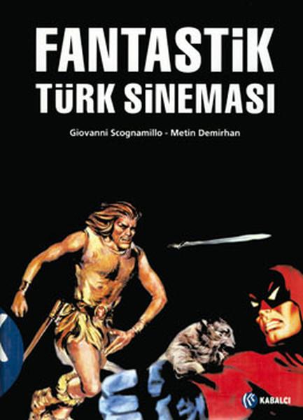 Giovanni Sconamillo'nun kitaplarından biri: Fantastik Türk Sineması