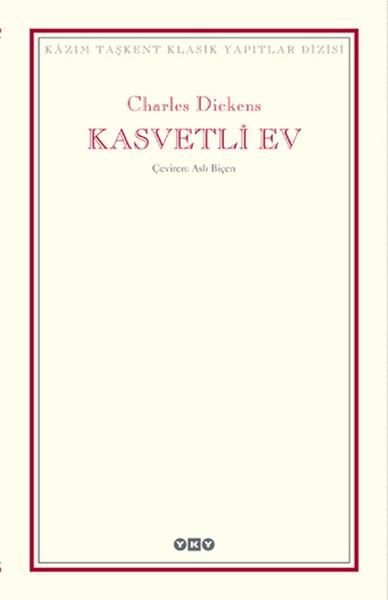 Kasvetli Ev, Charles Dickens, Çeviri: Aslı Biçen, YKY