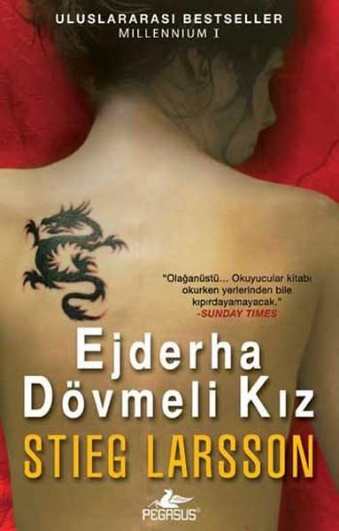 Ejderha Dövmeli Kız, Stieg Larsson, Çev: Ali Arda, Pegasus Yayınları