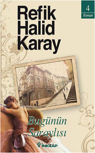 Bugünün Saraylısı, Refik Halid Karay, İnkılâp Kitabevi