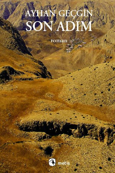 Son Adım, Ayhan Geçgin, Metis Yayınları