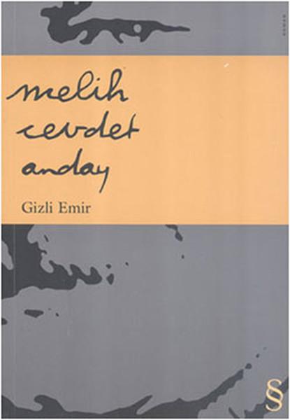 Gizli Emir, Melih Cevdet Anday, Everest Yayınları