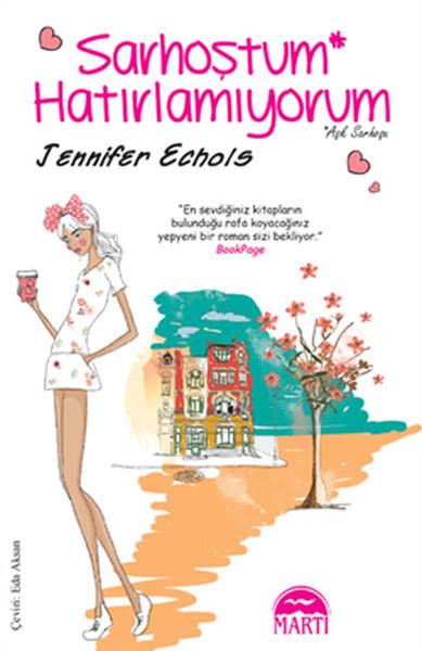 Sarhoştum Hatırlamıyorum Jennifer Echols Pdf E-Kitap Oku